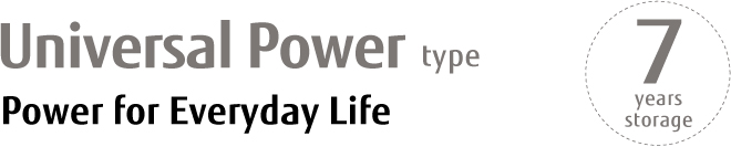Universal Power type Power for Everyday Life